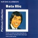 Nur das Allerbeste/Bata Illic