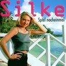 Spiel noch einmal/Silke