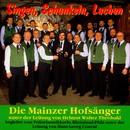 Singen, Schunkeln, Lachen/Die Mainzer Hofsänger