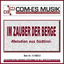 Im Zauber der Berge/Tisner, Buam, Frieda & Martha Rier, Heinz Gamper, Maria Sulzer, Helmut Gruber, Heinz Ladurner, Karl Hanspeter