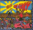 Cum Funky (includes 4 Bonus Tracks)/Defunkt