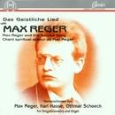 Das geistliche Lied um Max Reger/Sabine Szameit, Dorothea Ohly-Riese, Gotthold Schwarz