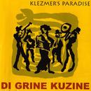 Klezmer's Paradise/Di Grine Kuzine