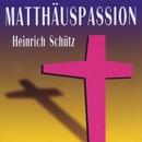 Heinrich Schuetz: Matthäus-Passion/Chor der Staatsoper Stuttgart