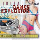 Ibiza Dance Explosion/Dustin Henze And The Dreamer