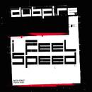 I Feel Speed/Dubfire