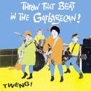 Tweng/Throw That Beat In The Garbagecan!