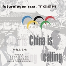 China Is Calling/Futurologen feat. Tesh