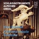 Schlaginstrumente, Alphorn, Orgel/Niederösterreichische Tonkünstler, Franz Haselböck