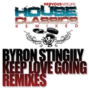 Keep Love Going REMIXES/Byron Stingily