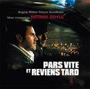 Pars Vite Et Reviens Tard/Patrick Doyle