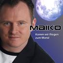 Komm wir fliegen zum Mond/MAIKO
