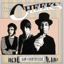 Raw Countryside/The Cheeks