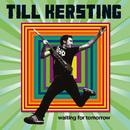 Waitíng For Tomorrow/Till Kersting