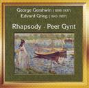 George Gershwin, Edvard Grieg: Rhapsody, Peer-Gynt/Slovak Philharmonic Orchestra, Symphonic Festival Orchestra, Peter Schmalfuss, Libor Pesek, Kurt Schlegel