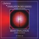 Stimulation des Geistes/Tamas Lab