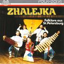 Folklore aus St. Petersburg/Zhalejka