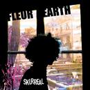 Skurreal/Fleur Earth
