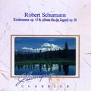 Robert Schumann: Kinderszenen, op. 15 - Album für die Jugend, op. 68/Gernot Oertel