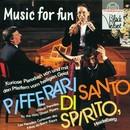 Music For Fun/Pifferari Di Santo Spirito