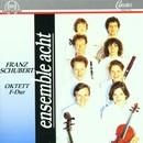 Schubert: Oktett F-Dur/Ensemble Acht