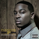 Boyfriend #2/Pleasure P