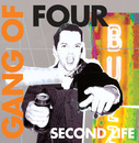 Second Life/Gang Of Four