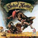 Onkel Hotte Teil 2 / Spiel mir das Lied vom Zwerg/Onkel Hotte, Oliver Kalkofe