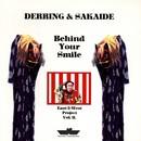 Behind Your Smile/Derring & Sakaide