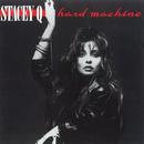 Hard Machine/Stacey Q
