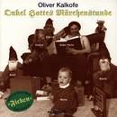 Onkel Hottes Märchenstunde/Oliver Kalkofe