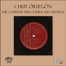 The Complete Discos Ideal Recordings/Chuy Ortegon