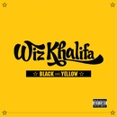Black And Yellow (Deluxe Single)/Wiz Khalifa