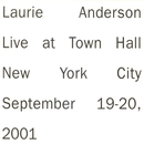 Live in New York/Laurie Anderson
