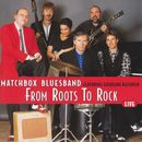 From Roots To Rock (Live)/Matchbox Bluesband