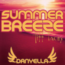 Summer Breeze/Danyella & Tiff Lacey