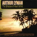 The Shadow Of Your Smile/Arthur Lyman