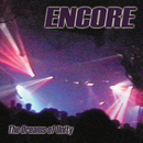 The Dreams Of Unity/LiveAct Encore