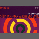 In Concert/Stephan-May Wirth Ensemble