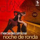 Noche de ronda/Mercedes Simone