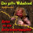 Hartes aus dem Restlochsanierungsgebiet/Der gelbe Wahnfried