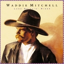 Lone Driftin' Rider/Waddie Mitchell