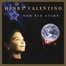 Nur ein Stern/Henry Valentino