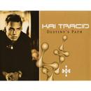 Destinys Path/Kai Tracid