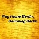 Way Home Berlin, Heimweg Berlin/Sven & Olav vs. Clubfeeling