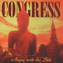 Angry With The Sun/Congress