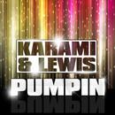 Pumpin/Karami & Lewis