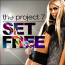 Set Free/The Project 7