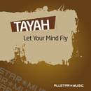 Let Your Mind Fly (feat. Electric Basement)/Tayah