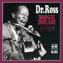 Boogie Disease/Dr. Ross